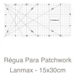 REGUA PARA PATCHWORK 15X30